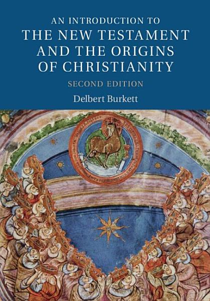 An Introduction to the New Testament and the Origins of Christianity PDF