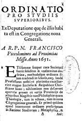 Ordinatio pro studiis superioribus ... in Congregatione nona generali ... Francisco Piccolomineo ... anno 1651