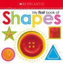 My First Book of Shapes  Scholastic Early Learners