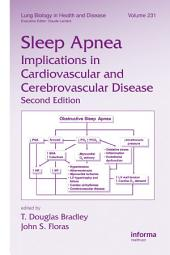 Sleep Apnea: Implications in Cardiovascular and Cerebrovascular Disease, Edition 2