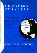 The World's Languages: Grammars, Dictionaries; General, Specialized, Scientific, Technical