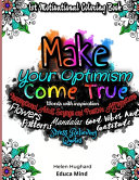First Motivational Coloring Book  Inspirational Adult Sayings and Positive Affirmations with Patterns  Flowers  Mandalas and Stress Relieving Quotes  Words with Inspiration  Good Vibes and Gratitude  Make Your Optimism Come True  This is a Positive Gift PDF