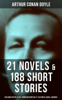 ARTHUR CONAN DOYLE  21 Novels   188 Short Stories  Including Poetry  Plays  Works on Spirituality  Historical Books   Memoirs PDF
