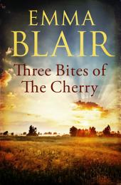 Three Bites of the Cherry