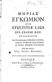 Mōrias enkōmion, sive, Stultitiæ' laus