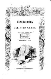 Memorieboek der stad Ghent van 't jaar 1301 tot 1793: Volume 3