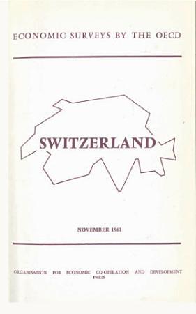 OECD Economic Surveys  Switzerland 1961 PDF