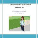 La Senora with the Blue Lipstick PDF