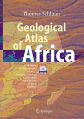 Geological Atlas of Africa: With Notes on Stratigraphy, Tectonics, Economic Geology, Geohazards and Geosites of Each Country