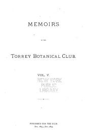 Memoirs of the Torrey Botanical Club: Volume 5
