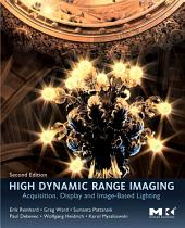 High Dynamic Range Imaging: Acquisition, Display, and Image-Based Lighting, Edition 2