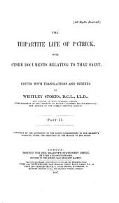The Tripartite Life of Patrick: With Other Documents Relating to that Saint, Volume 89, Issue 2