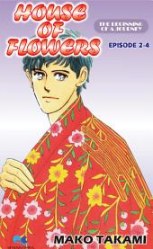 HOUSE OF FLOWERS: Episode 2-4