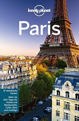 Lonely Planet Reisef  hrer Paris PDF