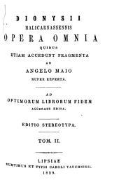 Dionysii Halicarnassensis Opera omnia: Ant. Rom. IV - VI, Τόμος 2
