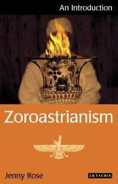 Zoroastrianism: An Introduction