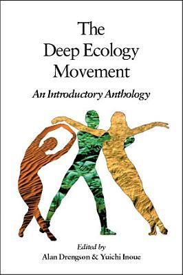 The Deep Ecology Movement