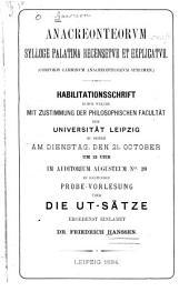 Anacreonteorum Sylloge Palatina recensetur et explicatur: (Corporis carminum Anacreonticorum specimen)