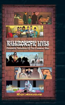Kaleidoscopic Lives  Ensemble Narratives of the Common Man PDF