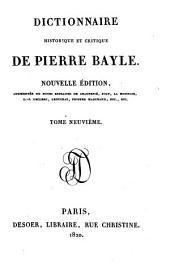 Dictionnaire historique et critique. Nouvelle ed. augm. de notes extraites. de Chaufepie, Joly etc: Volume9