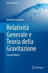 Relatività Generale e Teoria della Gravitazione: Edizione 2