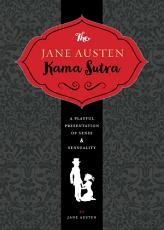 The Jane Austen Kama Sutra PDF