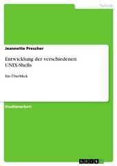 Entwicklung der verschiedenen UNIX-Shells: Ein Überblick