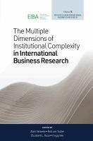 The Multiple Dimensions of Institutional Complexity in International Business Research PDF