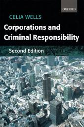 Corporations and Criminal Responsibility: Edition 2