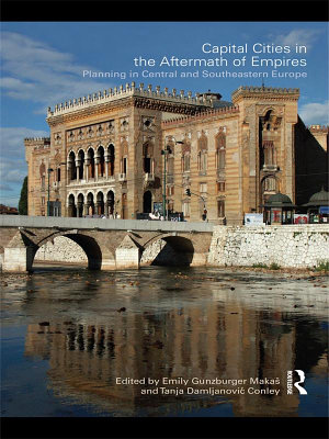 Capital Cities in the Aftermath of Empires PDF
