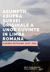 ASUMPȚII ASUPRA SURSEI ORIGINALE A UNOR CUVINTE ÎN LIMBA ROMÂNĂ: Cuvinte cu etimologie necunoscută