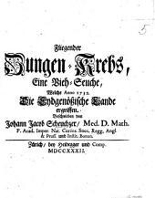 Fliegender Zungen-Krebs, eine Vieh-Seuche, welche Anno 1732 die Eydgenössische Lände ergriffen. [With a plate.]