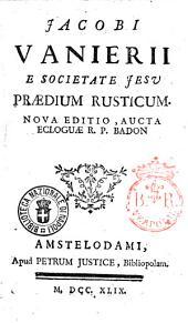 Jacobi Vanierii è Societate Jesu Praedium rusticum