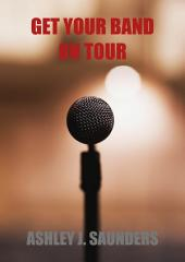 Get Your Band On Tour