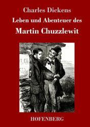 Leben und Abenteuer des Martin Chuzzlewit PDF