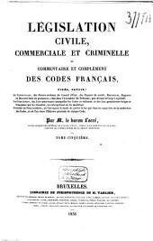 Législation civile, commerciale et criminelle, ou commentaire et complément des codes français ...: Code pénal, Volume15