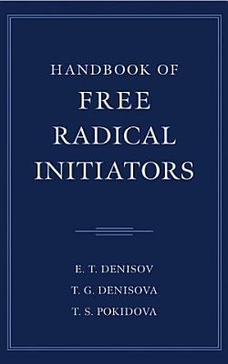 Handbook of Free Radical Initiators