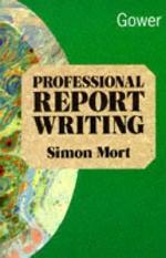 Professional Report Writing