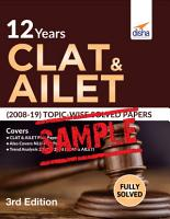 FREE SAMPLE  12 Years CLAT   AILET  2008 19  Topic wise Solved Papers 3rd Edition PDF