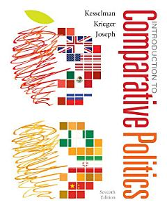 Introduction to Comparative Politics  Political Challenges and Changing Agendas Book