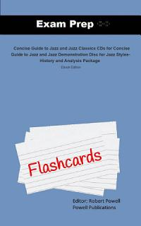 Exam Prep Flash Cards for Concise Guide to Jazz  amp  Jazz     Book