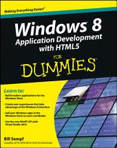 Windows 8 Application Development with HTML5 For Dummies