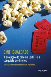Cine Igualdade: A evolução do cinema LGBTT e a conquista de direitos