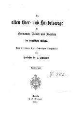 Die alten heer- und handelswege der Germanen, Römer und Franken im deutschen Reiche: Band 3
