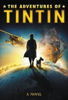 The Adventures of Tintin  A Novel PDF
