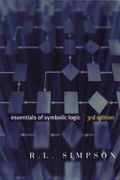 Essentials of Symbolic Logic - Third Edition: Edition 3