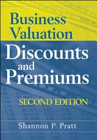 Business Valuation Discounts and Premiums PDF