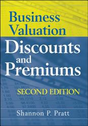 Business Valuation Discounts And Premiums Book PDF