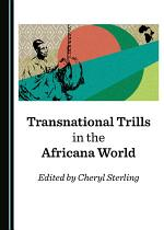 Transnational Trills in the Africana World
