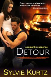 Detour (A Romantic Suspense Novel)
